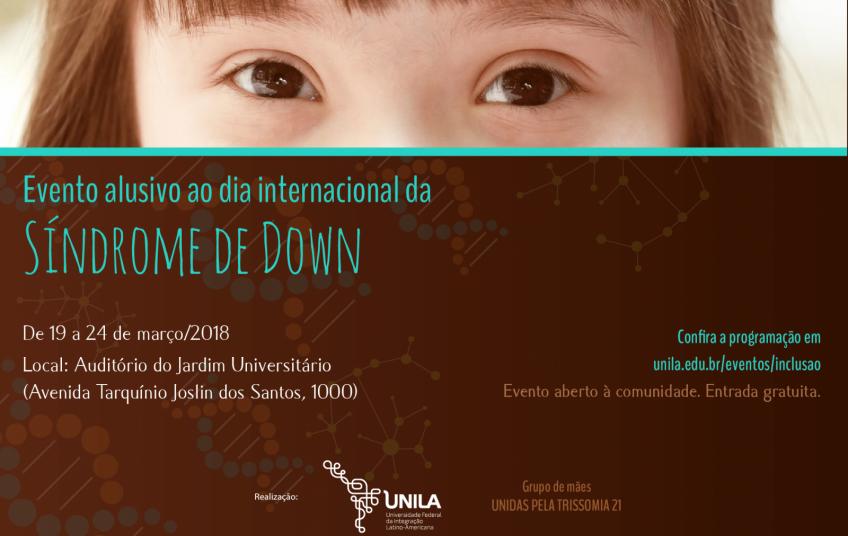 UNILA: Inserção De Pessoas Com Síndrome De Down No Ensino Público E No Mercado De Trabalho