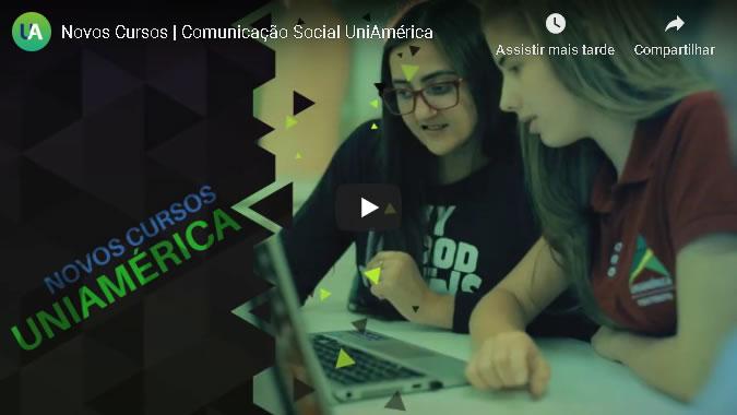 Novos Cursos | Comunicação Social UniAmérica