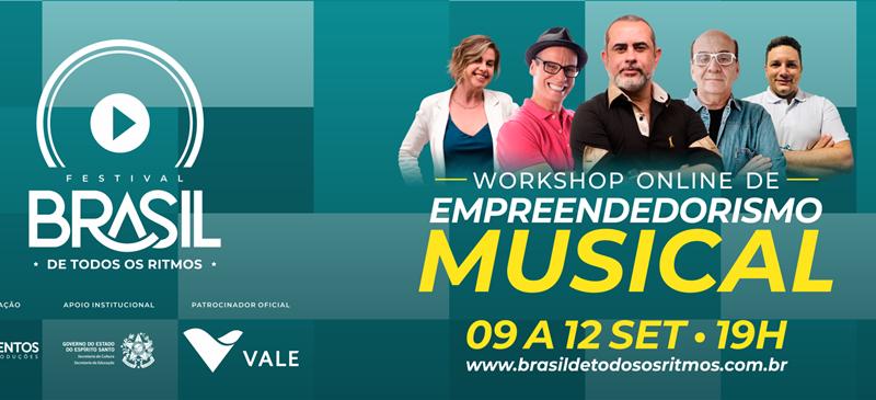 Festival Brasil de Todos os Ritmos prepara Workshop on-line de Empreendedorismo Musical